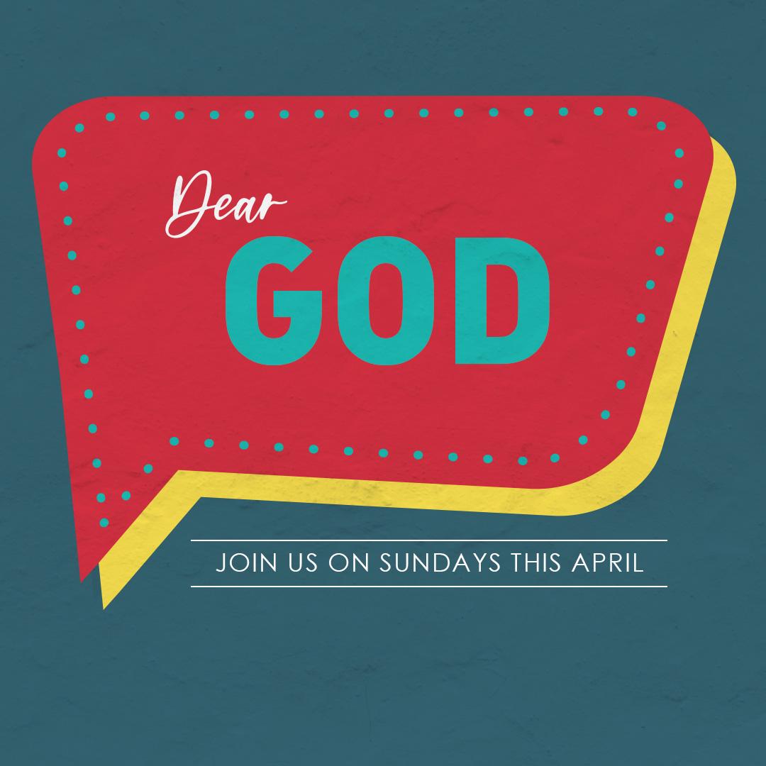 Dear God Sermon Series