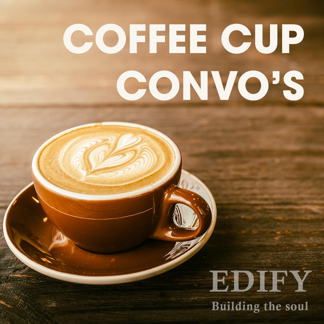 Edify Coffee Cup Convos